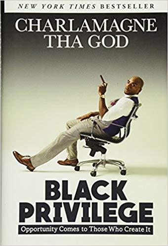 Black Privilege - Charlamagne Tha God