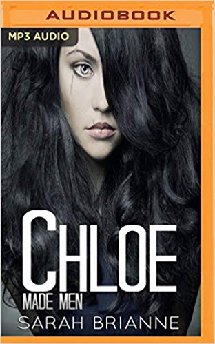 Chloe (Made Men) Audiobook - Sarah Brianne Free