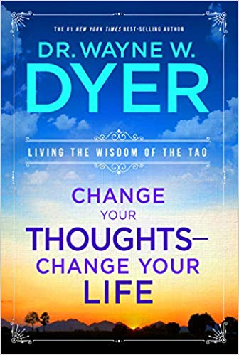 Change Your Thoughts - Change Your Life Audiobook - Dr. Wayne W. Dyer Free