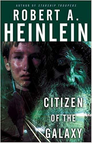 Citizen of the Galaxy Audiobook - Robert A. Heinlein Free