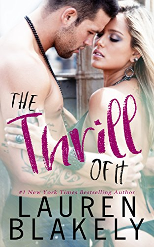 The Thrill of It Audiobook - Lauren Blakely Free