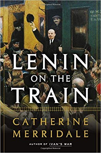 Lenin on the Train Audiobook - Catherine Merridale Free