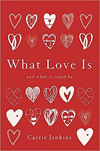 What Love Is Audiobook - Carrie Jenkins Free